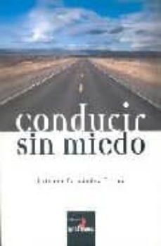 conducir sin miedo-esteban fernandez florez-9788493491413