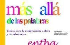 Descargar MAS ALLA DE LAS PALABRAS. TAREAS PARA LA COMPRENSION LECTORA Y DE INFERENCIAS gratis pdf - leer online