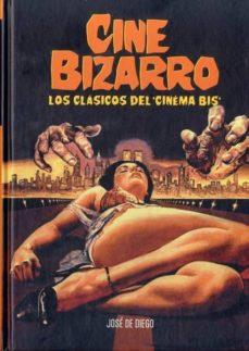 Javiercoterillo.es Cine Bizarro: Los Clasicos Del Cinema Bis Image
