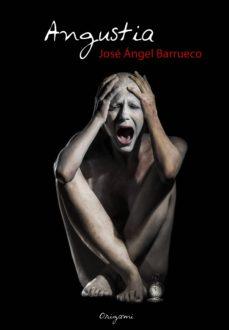 angustia-jose angel barrueco-9788494303913