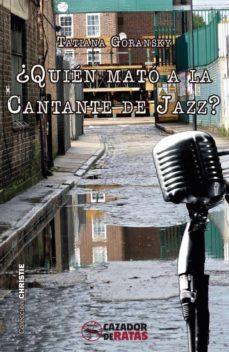 Libro electrónico para el procesamiento de imágenes digitales de descarga gratuita. ¿QUIÉN MATÓ A LA CANTANTE DE JAZZ? 9788494335013 (Spanish Edition) FB2 ePub