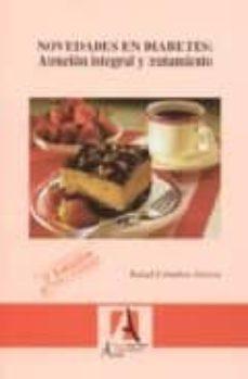 Libere la versión completa del bookworm descargable NOVEDADES EN DIABETES: ATENCION INTEGRAL Y TRATAMIENTO (2ª ED.) de RAFAEL CEBALLOS ATIENZA