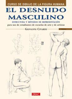 el desnudo masculino: curso de dibujo de la figura humana-giovanni civardi-9788495873613