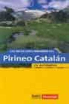 Mrnice.mx Los Mejores Rincones Del Pirineo Catalan En Automovil: 40 Rutas P Ara Recorrer El Pirineo Catalan En Automovil Image