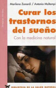 curar los trastornos del sueño con la medicina integrada-marilena zanardi-9788496194113