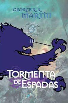 tormenta de espadas (ed. lujo) (saga cancion de hielo y fuego 3)-george r.r. martin-9788496208513