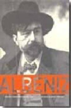 Descargar ALBENIZ: EDICION CONMEMORATIVA CENTENARIO ISAAC ALBENIZ 1909-2009 gratis pdf - leer online
