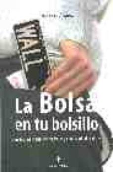 Cdaea.es La Bolsa En Tu Bolsillo: Guia Facil Para Entender La Bolsa Y El M Ercado De Valores Image