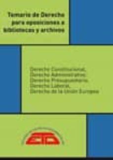 Srazceskychbohemu.cz Temario De Derecho Para Oposiciones A Bibliotecas Y Archivos (2ª Ed.) Image