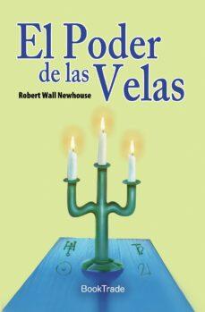 el poder de las velas-robert wall nevhouse-9788496975613