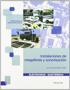 instalaciones de megafonia y sonorizacion. cfgm (ciclos formativo s de grado medio)-juan manuel millan esteller-9788497328913