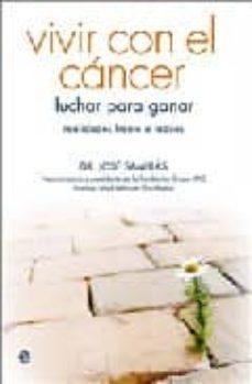 Libro electrónico gratuito para descargar. VIVIR CON EL CANCER: LUCHAR PARA GANAR.REALIDADES FRENTE A TABUES