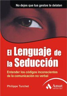 el lenguaje de la seducción (ebook)-philippe turchet-9788497354813