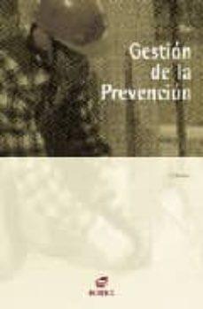 Iguanabus.es Gestion De La Prevencion (Cfp Grado Superior: Prevencion De Riesg Os Profesionales) (Incluye Cd-rom) Image