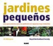 Mrnice.mx Jardines Pequeños: Una Guia Practica Para La Jardineria En Espaci Os Muy Reducidos Image