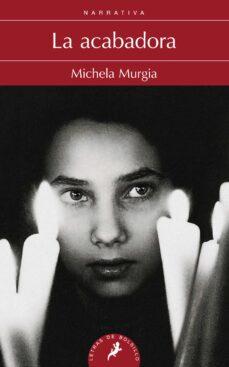 la acabadora-michela murgia-9788498385113