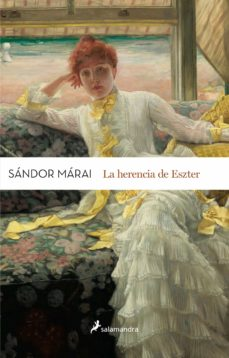 la herencia de eszter-sandor marai-9788498386813