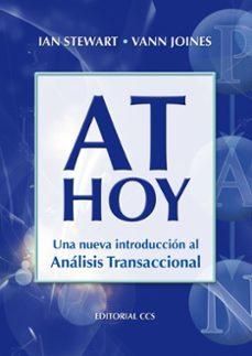 Descargar AT HOY : UNA NUEVA INTRODUCCION AL ANALISIS TRANSACCIONAL gratis pdf - leer online