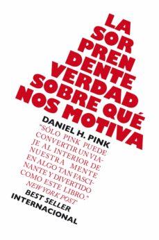la sorprendente verdad sobre qué nos motiva (ebook)-daniel h. pink-9788498751413