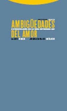 ambigüedades del amor (antropologia de la vida cotidiana 2/2)-joan-carles melich-9788498790313