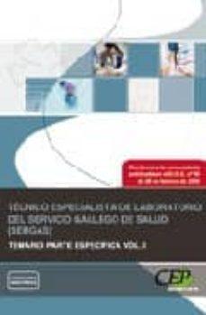 Emprende2020.es Tecnico Especialista De Laboratorio Del Servicio Gallego De Salud (Sergas). Temario Parte Especifica. Volumen I Image