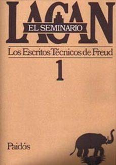 Cdaea.es El Seminario Libro 1 Los Escritos Tecnicos De Freud (1953-1954) Image