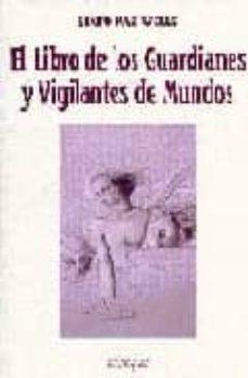 Inmaswan.es El Libro De Los Guardianes Y Vigilantes De Mundos Image