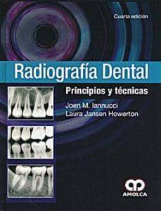 Libro descargable en formato gratuito en pdf. RADIOGRAFIA DENTAL: PRINCIPIOS Y TECNICAS de   9789588760513 (Literatura española)