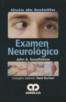 Descargar ebook en formato epub EXAMEN NEUROLOGICO: GUIA DE BOLSILLO 9789588950013 de JOHN GOODFELLOW, BURTON ePub DJVU
