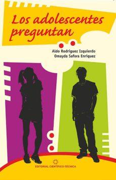 los adolescentes preguntan (ebook)-aldo rodríguez izquierdo-9789590510113
