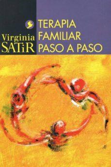 terapia familiar paso a paso (2ª ed.)-virginia satir-9789688606513