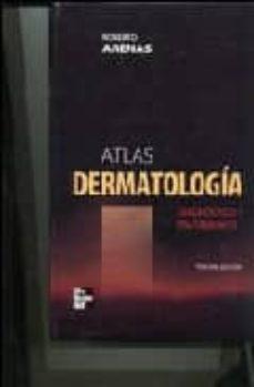 atlas dermatologia: diagnostico y tratamiento (3ª ed.)-roberto arenas-9789701045213