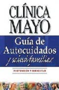 Ebook francais descarga gratuita pdf GUIA DE AUTOCUIDADOS: GUIA DE LA CLINICA MAYO PDB iBook 9789706553713