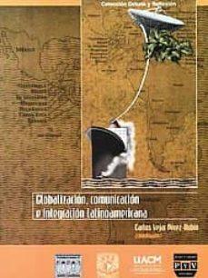 Alienazioneparentale.it Globalizacion, Comunicacion E Integracion Latinoamericana Image