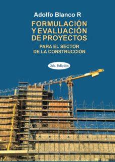 formulación de evaluación de proyectos (ebook)-adolfo blanco-9789877612813