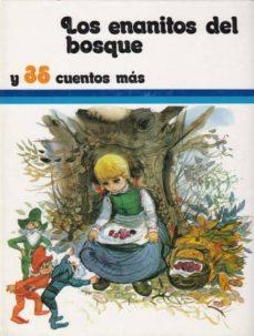 LOS ENANITOS DEL BOSQUE Y 35 CUENTOS MAS - SUSAETA (EDITORIAL) |