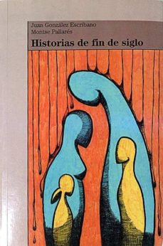 Viamistica.es Historias De Fin De Siglo Image