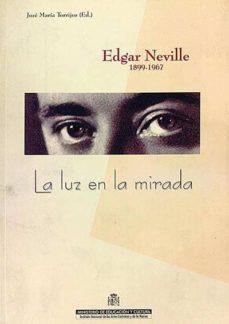 Cdaea.es Edgar Neville 1899-1967.la Luz En La Mirada Image