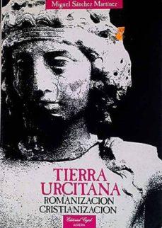 Ojpa.es Tierra Urcitana. Romanización, Cristianización Image