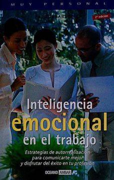 INTELIGENCIA EMOCIONAL EN EL TRABAJO - PAZ, TORRABADELLA | Adahalicante.org