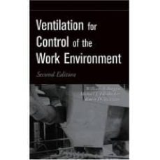 ventilation for control of the work environment-william a, burgess-michael j. ellenbecker-9780471095323