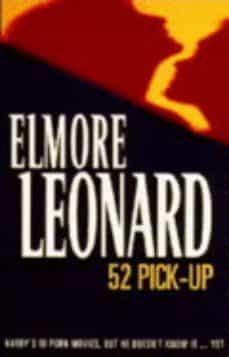 Descarga de libros en francés 52 PICKUP 9780753819623 de ELMORE LEONARD (Spanish Edition) FB2 RTF