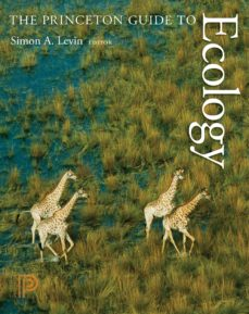 the princeton guide to ecology (ebook)-9781400833023