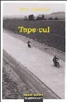Descargar pdf completo de libros de google TAPE-CUL (Literatura española) RTF iBook FB2 9782070499823 de JOE R. LANSDALE