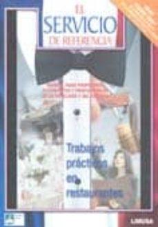 Sopraesottoicolliberici.it El Servicio De Referencia: Manual Para Profesores Estudiantes Y P Rofesionales De La Hosteleria Y Del Turismo. Trabajos Practicos En Restaurantes (Gran Premio 2005 De Literatura Culinaria De La Acacade Image