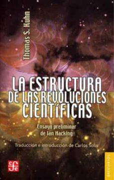 Premioinnovacionsanitaria.es La Estructura De Las Revoluciones Cientificas (4ª Ed.) Image