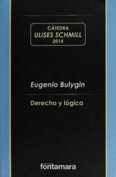 DERECHO Y LOGICA. BULYGIN - EUGENIO BULYGIN   Adahalicante.org