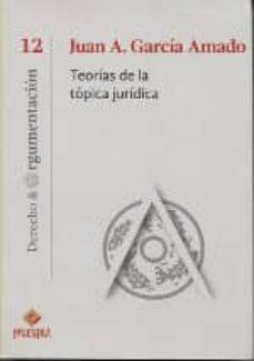 Descargar TEORIAS DE LA TOPICA JURIDICA gratis pdf - leer online