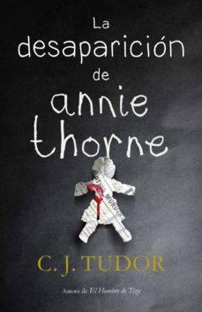 la desaparición de annie thorne (ebook)-c. j. tudor-9788401021923