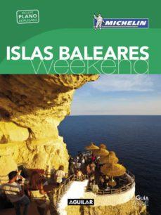 islas baleares (la guía verde weekend 2016)-9788403515123